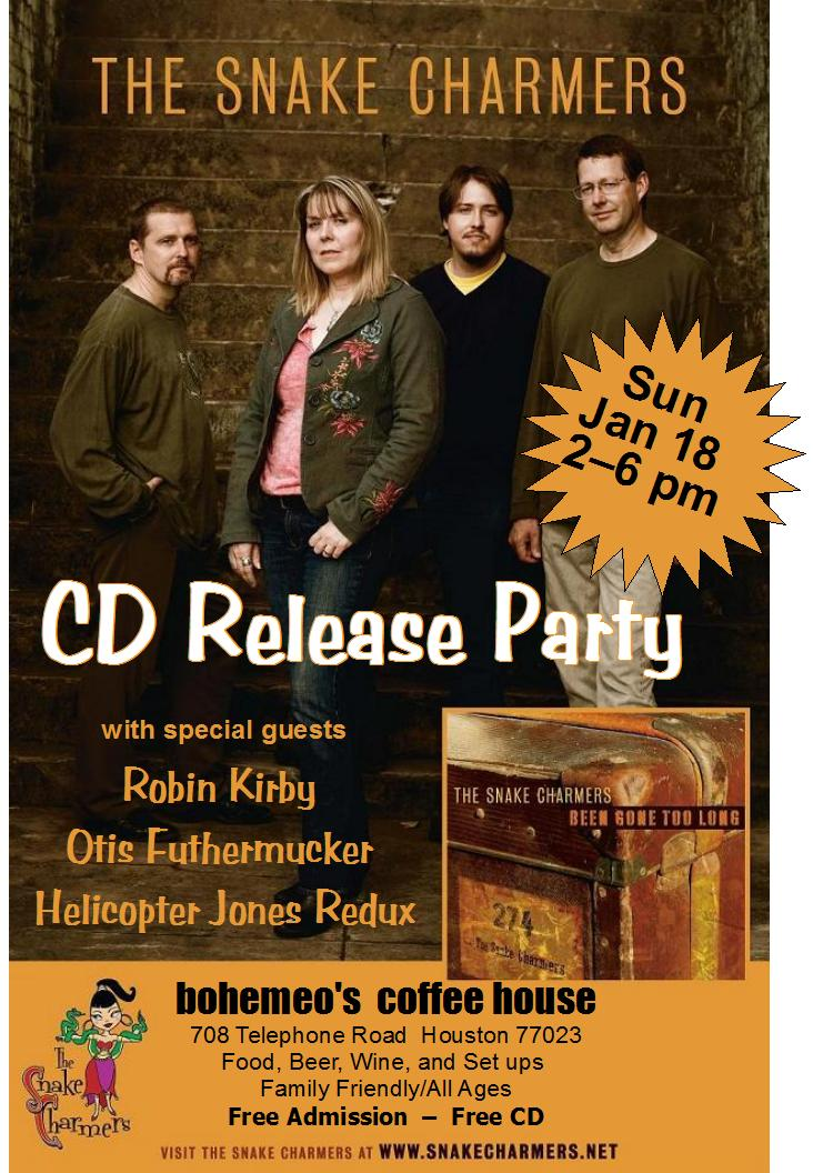 The Snake Charmers CD Release Party full page flier